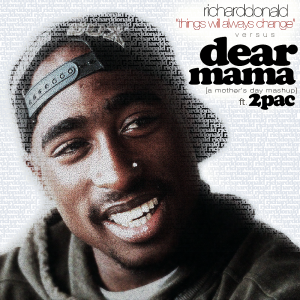 "Tupac ""Dear Mama Remix"" Cover by R. L'Abbee"